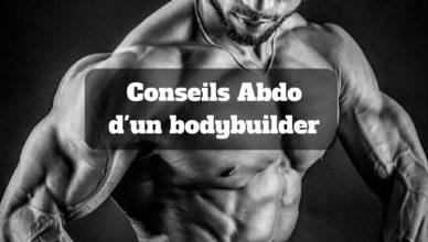 Conseils Abdo d'un bodybuilder